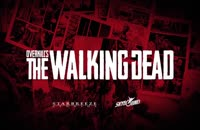 تریلر بازی Overkill's The Walking Dead