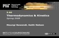 ترمودینامیک و سینتیک، دانشگاه MIT، جلسه 12